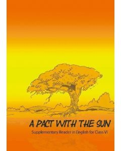 Ncert A Pact With The Sun - 6