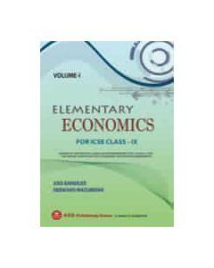 Elementary Economics (VOL I) ICSE CLASS IX