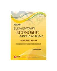 Elementary Economic Applications (VOL I) ICSE CLASS IX