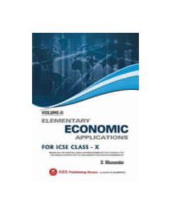Elementary Economic Applications (VOL II) ICSE CLASS X