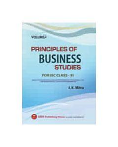 Principles of Business Studies (VOL.I) ISC CLASS XI