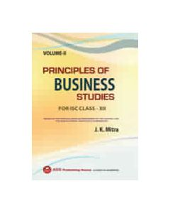 Principles of Business Studies (VOL.II) ISC CLASS XII