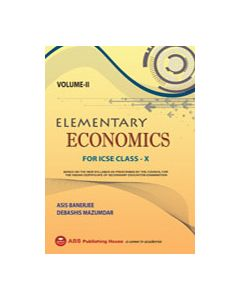 Elementary Economics (VOL II) ICSE CLASS X