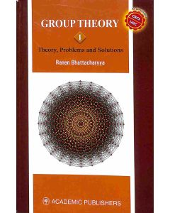 Group Theory I (Theory, Problems And Solutions)