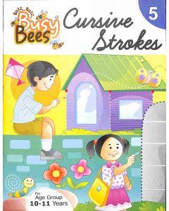 Busy Bees Cursive Strokes 5
