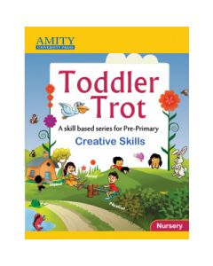 Toddler Trot: Creative Skills - Nursery