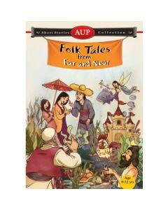 Folk Tales from Far and Near