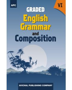 Graded English Grammar and Composition - 6