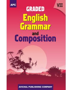 Graded English Grammar and Composition - 7