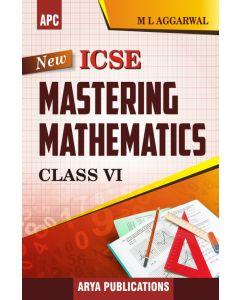 New ICSE Mastering Mathematics-6