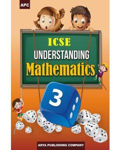 ICSE Understanding Mathematics-3