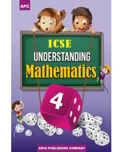 ICSE Understanding Mathematics-4