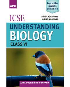 ICSE Understanding Biology Class 6