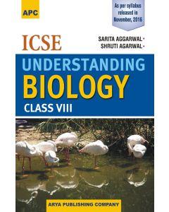 ICSE Understanding Biology Class 8