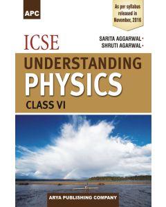 ICSE Understanding Physics Class 6