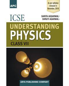 ICSE Understanding Physics Class 7