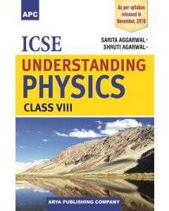 ICSE Understanding Physics Class 8
