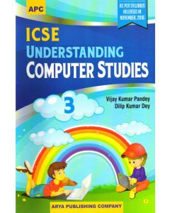 ICSE Understanding Computer Studies- 3