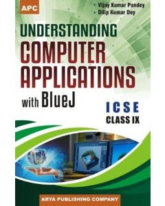 Understanding Computer Applications with Blue J Class- 9
