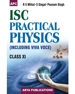 I.S.C. Practical Physics (Including Viva Voce) Class- 11
