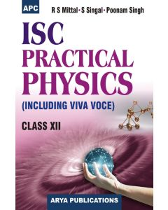 I.S.C. Practical Physics (Including Viva Voce) Class- 12