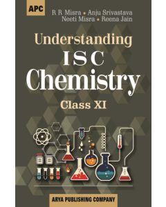 Understanding I.S.C. Chemistry Class- 11