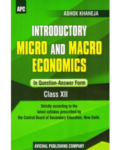 Introductory Micro and Macro Economics (Question-Answer Form) Class 12