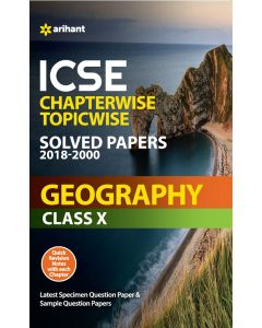ICSE Chapterwise-Topicwise Solved Papers 2018-2000 Geography Class 10th