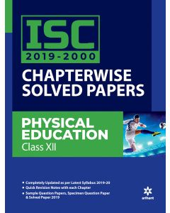 ISC 2019-2000 Chapterwise Solved Papers Physical Education Class 12th