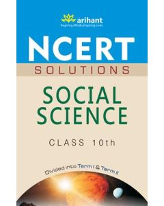 NCERT Solutions - Social Science for Class 10th