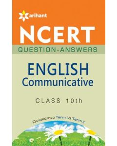 NCERT Questions-Answers - English Communicative for Class 10th
