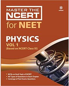 Master the NCERT For NEET Physics Vol- 1