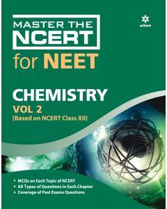 Master The NCERT For NEET ChemistryVol-2