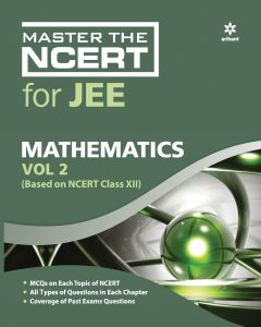 Master The NCERT For JEE MathematicsVol-2