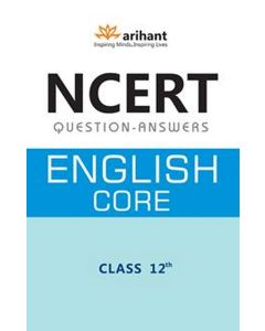 NCERT Questions-Answers - English Core for Class XII