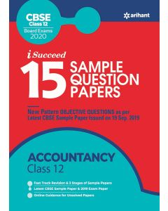 I Succeed 15 Sample Question Papers CBSE Board Exams 2020 ACCOUNTANCY for Class 12th