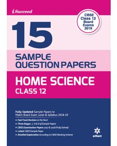 CBSE 15 Sample Papers Home Science for Class 12th