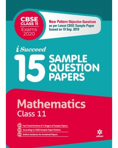 I-Succeed 15 Sample Question Papers CBSE Examination 2020 - Mathematics Class 11th