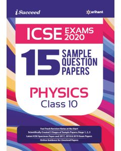 I Succeed 15 Sample Question Papers ICSE Exam 2020 Physics Class 10th