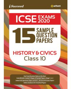 I-Succeed 15 Sample Question Papers ICSE Exam 2020 History & CIVICS Class 10th