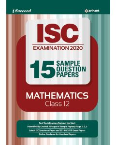 I Succeed 15 Sample Question Papers ISC Exam 2020 Mathematics class 12th