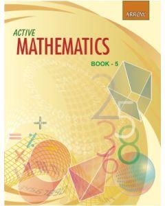 Active Mathematics– 5