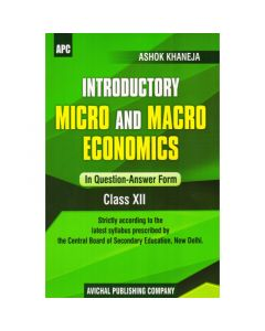 APC Introductory Micro and Macro Economics (Question-Answer Form) for Class 12
