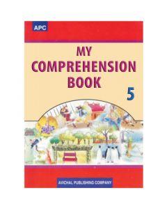 APC My Comprehension Book for Class 5 by Saba Siddiqui, Mugdha Bhargava
