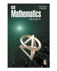ICSE Mathematics for Class 10