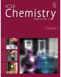 Icse Chemistry for Class 7