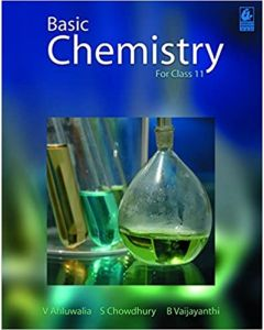 Basic Chemistry: for Class 11