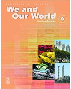 We & Our World For Class 6