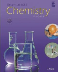 Essential ICSE Chemistry for Class- 8, PB