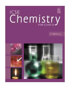 ICSE Chemistry for - Class 8